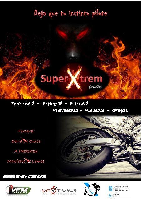 SuperXtrem  es un trofeo social, que inicialmente se  desarrollará en los circuitos de Galicia para la modalidad de velocidad en la  temporada 2016. En esta página,...