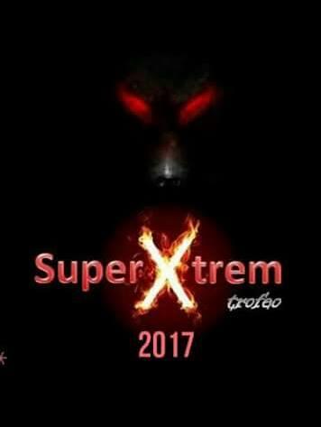 Arranca el Trofeo SuperXtrem 2017